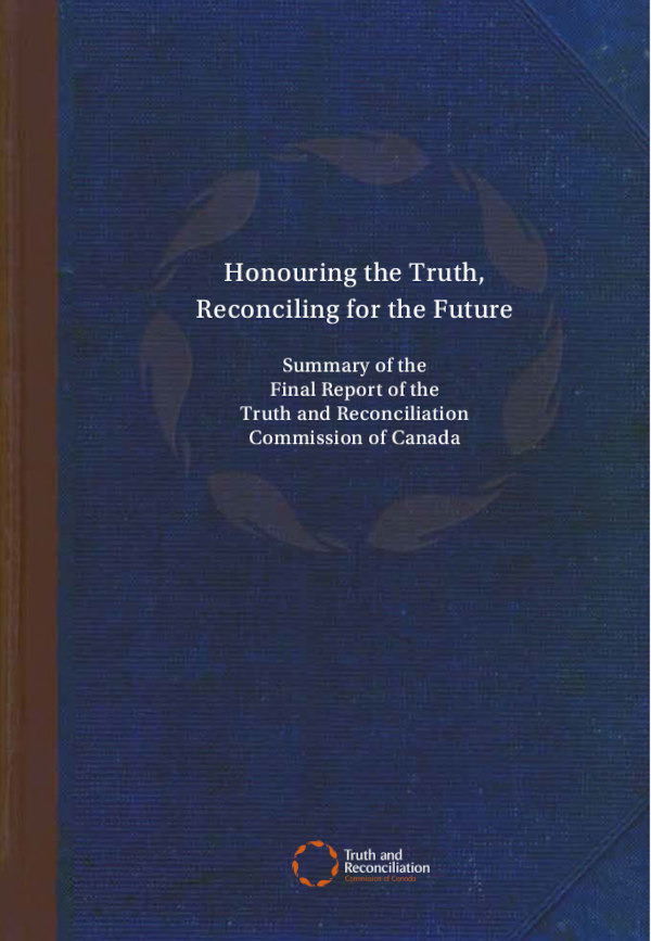 The Survivors Speak: A Report of the Truth and Reconciliation commission of Canada